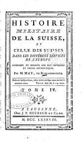 Histoire militaire de la Suisse: Volume4