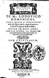 Historia varia di ... nella quale si contengono molte cose argute, nobili, e degne di memoria, di diversi principi et huomini illustri, divisa in XIIII libri (etc.)