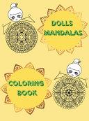 Dolls Mandalas Coloring Book