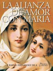 La Alianza de Amor con María