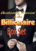 Accidentally Married to the Billionaire Box Set PDF