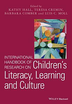International Handbook of Research on Children s Literacy  Learning and Culture PDF