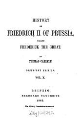 History of Friedrich II. of Prussia, Called Frederick the Great: Volume 10