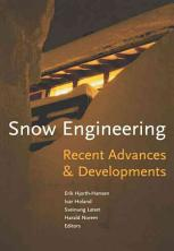 Snow Engineering 2000: Recent Advances and Developments