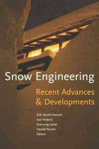 Snow Engineering 2000: Recent Advances and Developments