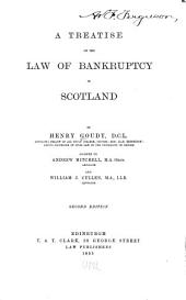 A Treatise on the Law of Bankruptcy in Scotland