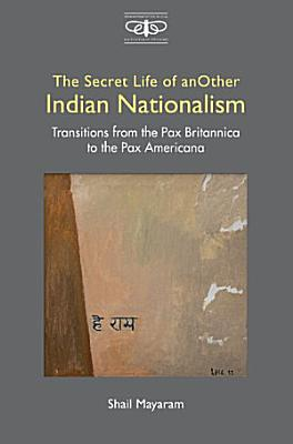 The Secret Life of Another Indian Nationalism PDF