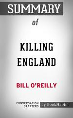 Summary of Killing England by Bill O'Reilly | Conversation Starters