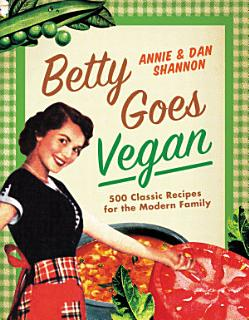 Betty Goes Vegan Book