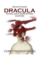 Dracula Scholar's Annotated Edition.