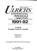 Ulrich's international periodicals directory : a classified guide to current periodicals, foreign and domestic. 30. 1991/92, 2 *1991. 1992. Subjects H - Z