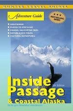 Adventure Guide to Coastal Alaska and the Inside Passage