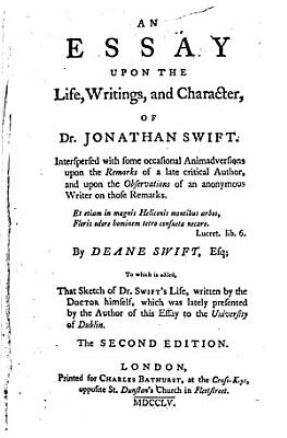 An Essay Upon the Life  Writings  and Character  of Dr  Jonathan Swift PDF