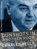 Gunshots in Another Room Book