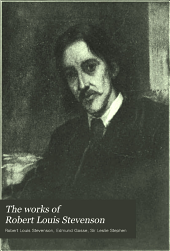 The Works of Robert Louis Stevenson: Volume 3