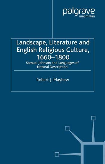 Landscape  Literature and English Religious Culture  1660 1800 PDF