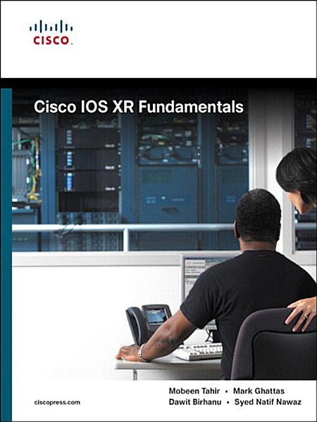 Cisco IOS XR Fundamentals Pdf Book