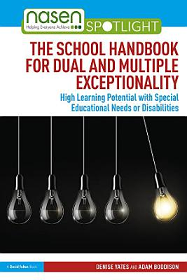 The School Handbook for Dual and Multiple Exceptionality