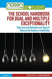 The School Handbook for Dual and Multiple Exceptionality Book