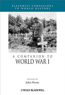 A Companion to World War I PDF