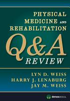 Physical Medicine and Rehabilitation Q A Review PDF