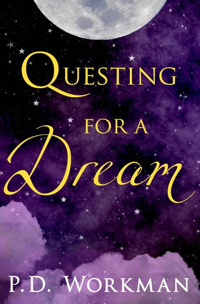 Download Questing for a Dream Book