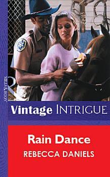 Rain Dance  Mills   Boon Vintage Intrigue  PDF