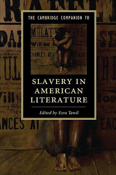 Download The Cambridge Companion to Slavery in American Literature Book