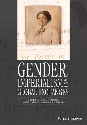 Gender  Imperialism and Global Exchanges