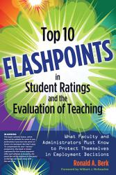 Top 10 Flashpoints In Student Ratings And The Evaluation Of Teaching Book PDF