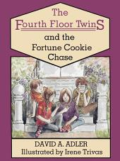 The Fourth Floor Twins and the Fortune Cookie Chase
