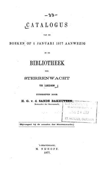 Download Catalogus Van de Boeken Op 1 Januari 1877 Aanwezig in de Bibliotheek Der Sterrenwacht Te Leiden  Uitg  Door H G v d  Sande Bakhuyzen Book