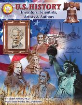 U.S. History, Grades 6 - 8: Inventors, Scientists, Artists, & Authors