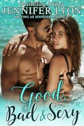 Good, Bad & Sexy – A Novella