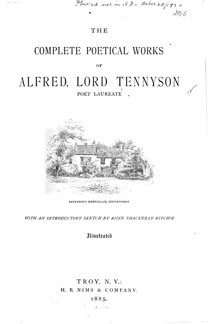 The Complete Poetical Works of Alfred Lord Tennyson, Poet Laureate