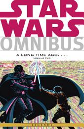 Star Wars Omnibus A Long Time Ago… Vol. 2