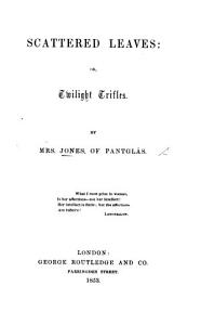 Scattered leaves  or  twilight trifles PDF
