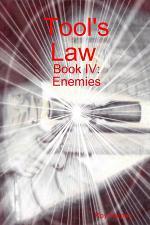 Tool's Law Book IV: Enemies