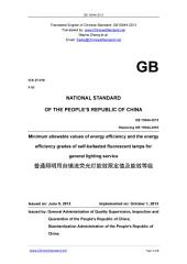 GB 19044-2013: Translated English of Chinese Standard. Read online or on eBook, DRM free. True PDF at www_ChineseStandard_net. GB19044-2013.: Minimum allowable values of energy efficiency and the energy efficiency grades of self-ballasted fluorescent lamps for general lighting service.