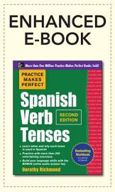 Practice Makes Perfect Spanish Verb Tenses 2 E  ENHANCED EBOOK