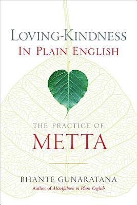 Loving Kindness in Plain English