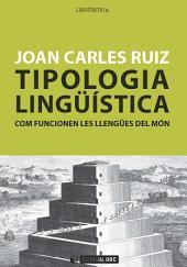 Tipologia lingüística: Com funcionen les llengües del món