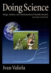 Doing Science: Design, Analysis, and Communication of Scientific Research, Edition 2