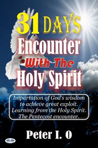 31 Days Encounter With The Holy Spirit PDF