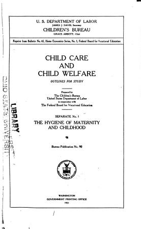 Child Care and Child Welfare  Outlines for Study PDF