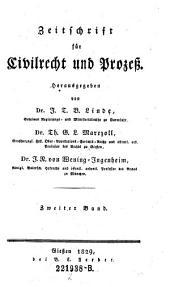Zeitschrift für Civilrecht und Prozeß. Hrsg. von J(ustus) T(himotheus) B(althasar von) Linde, Th(eodor) G. L. Marezoll, J(ohann) N(epomuk) von Wening-Ingenheim: Band 2