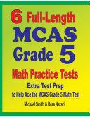 6 Full-Length MCAS Grade 5 Math Practice Tests