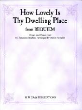 "How Lovely Is Thy Dwelling Place (from ""Requiem"")"