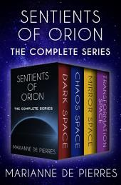 Sentients of Orion: The Complete Series