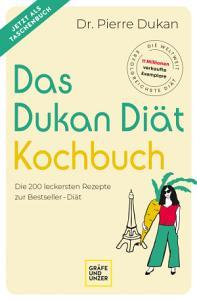 Das Dukan Di  t Kochbuch PDF